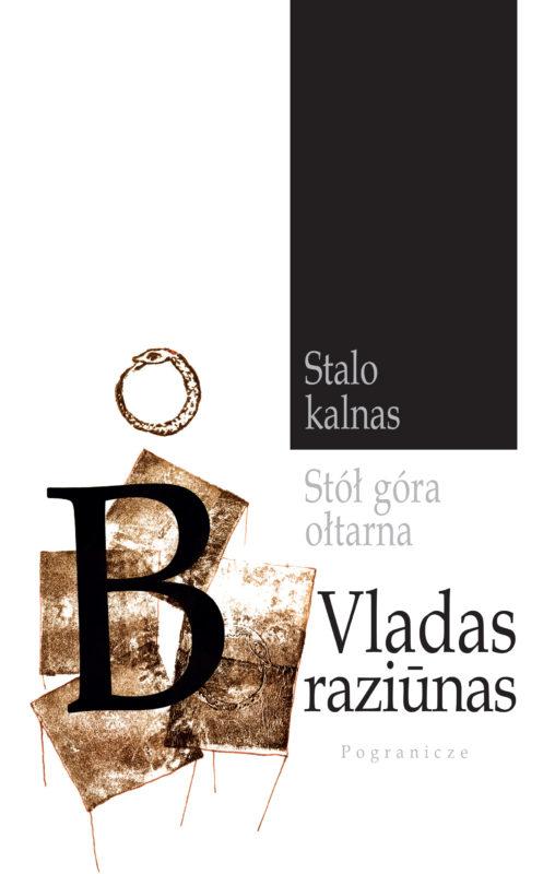 Lenkijoje išleista Vlado Braziūno poezijos rinktinė