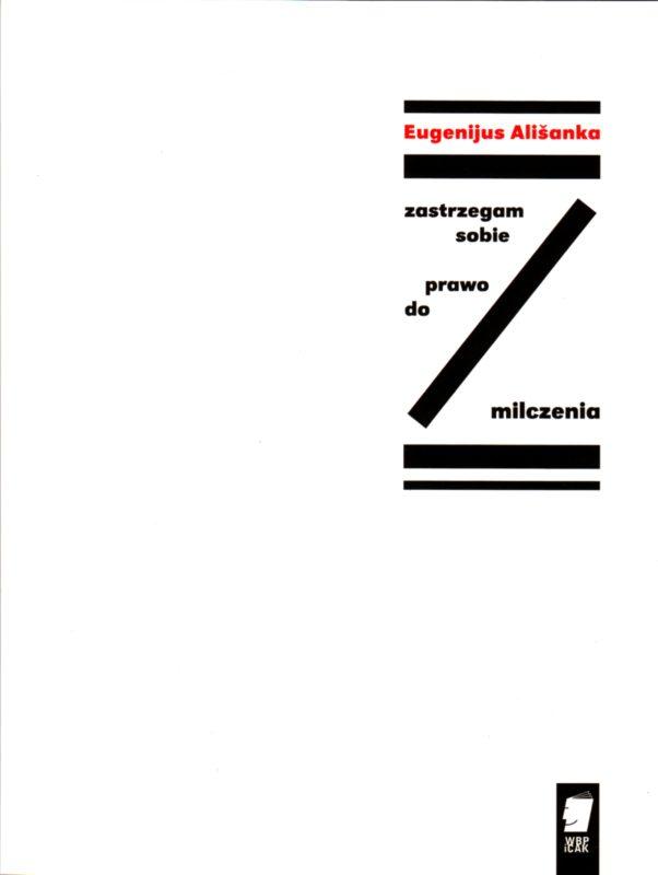 Eugenijaus Ališankos poezijos rinktinė – Česlovo Milošo poezijos festivalyje Krokuvoje