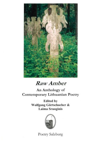 Raw Amber: An Anthology of Contemporary Lithuanian Poetry