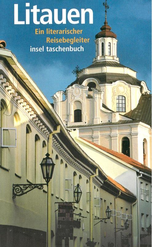 Litauen. Ein literarischer Reisebegleiter