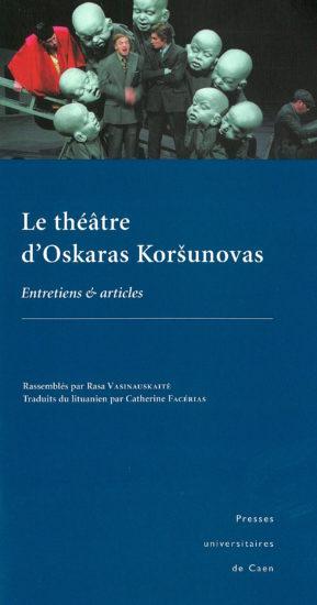 Le théâtre d'Oskaras Koršunovas