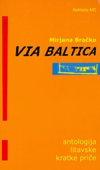 Via Baltica: antologija litavske kratke priče