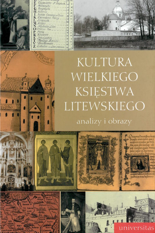 Kultura wielkiego księstwa litewskiego: analizy i obrazy