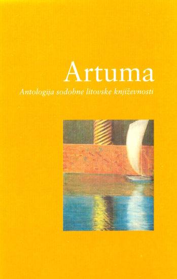 Artuma: Antologija sodobne litovske književnosti