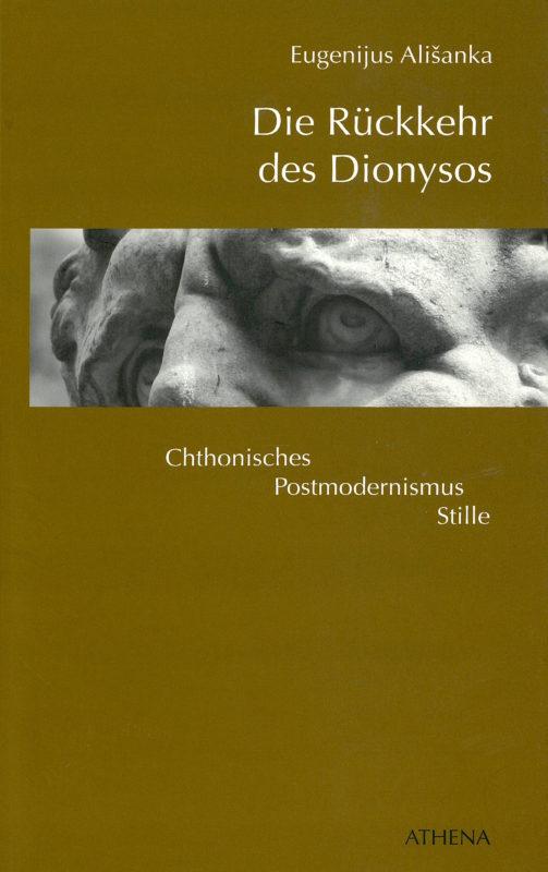 Die Rückkehr des Dionysos: Chthonisches, Postmodernismus, Stille