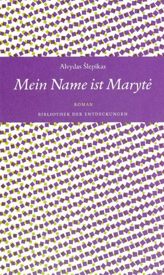 Mein Name ist Marytė