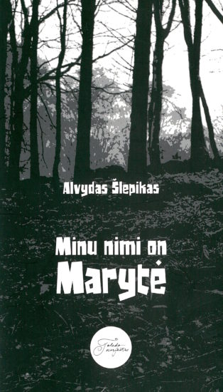 Minu nimi on Marytė