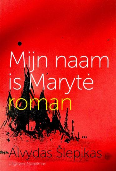 Mijn naam is Marytė