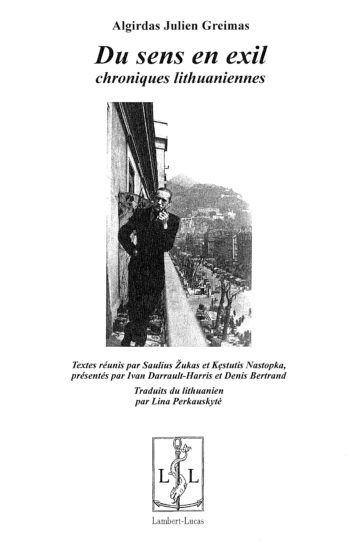 Du sens en exil: chroniques lithuaniennes
