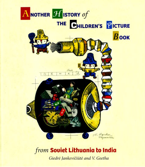 Another History of the Children's Picturebook: From Soviet Lithuania to India