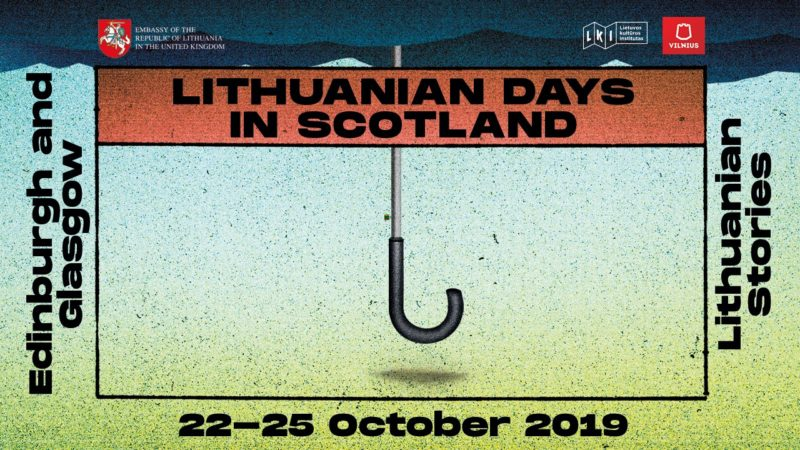 Pirmosios Lietuvos dienos Škotijoje kviečia atrasti istorines, kultūrines ir visuomenines sąsajas tarp Lietuvos ir Škotijos