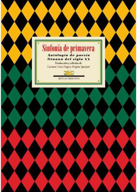 Sinfonía de primavera. Antología de poesía lituana del siglo XX