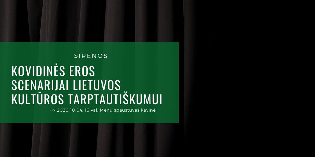 Lietuvos kultūros instituto diskusijos: SIRENOS