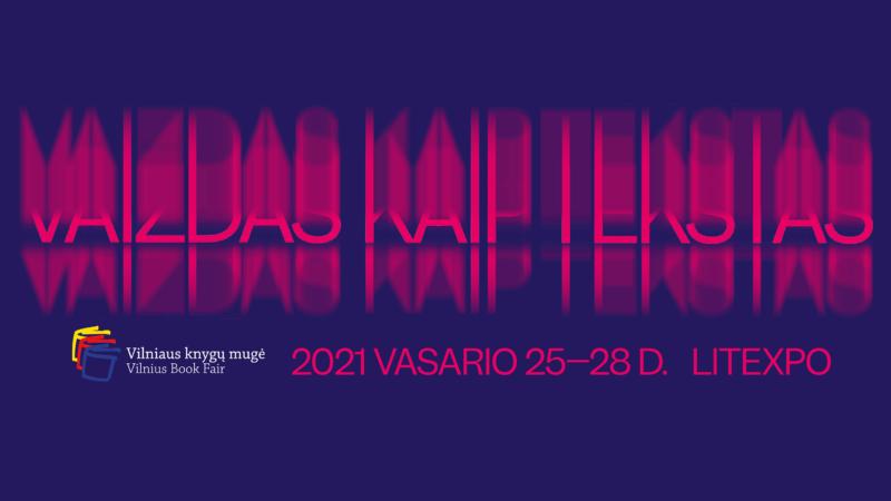 Vilniaus knygų mugės rengėjai: 22 metus skaičiuojanti literatūros šventė įvyks