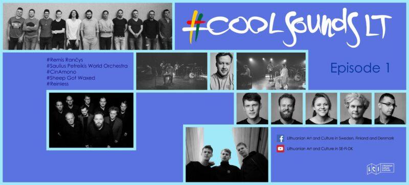 #CoolsoundsLT – nauji lietuviškos muzikos vartai į Šiaurės šalis