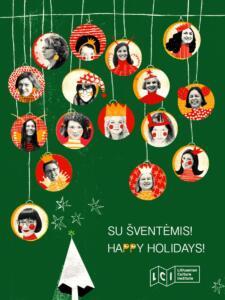 Kalėdinis atvirukas: tamsiai žaliame fone pavaizduoti apskriti raudoni, balti ir tamsiai geltoni kalėdiniai burbulai. Kiekviename – po žmogaus veidą.