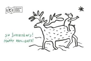 Kalėdinis atvirukas atliktas linijinio piešinio maniera. Vaizduojamas elnias ant kurio nugaros atbulomis sėdi nykštukas ištiesęs rankas į žvaigždę.